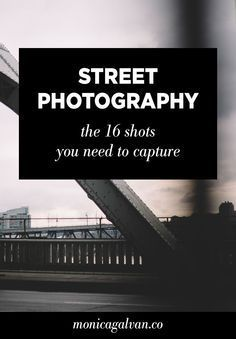 Street photography: the 16 shots you need to capture