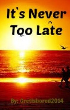 "Read ""It's Never Too Late (Short Story) - Teaser"" #wattpad #chicklit"