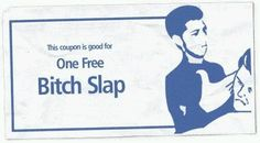 Bitch Slap Coupon