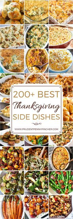 Searching for that perfect side dish for your Thanksgiving dinner? Look no further! This post for the 200 Best Thanksgiving Recipes for Side Dishes is definitely for you!