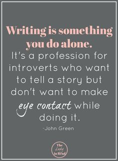 20 Beyond-True Quotes About Writing from TheLadyinRead.com