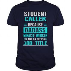 awesome tee student caller t shirts - International Student Recruiter