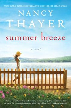 Pick this book up for your next beach read. Summer Breeze tells the wonderfully moving story of three women who forge a unique bond one sun-drenched summer on New England's Dragonfly Lake.