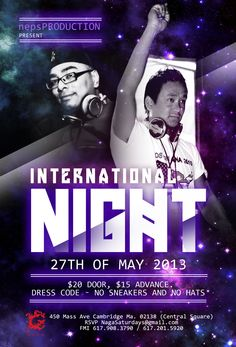 Naga in association NepsPRODUCTION present a one time special International Night    We could not take you all to the Nepali events of London (UK), so we decided to bring you DJ Bickey from LONDON to Naga for one night!    Naga Night Club   450 Massachusetts Ave.   Cambridge, MA 02139   Tables/Info - Bottle Specials available, contact jason@nagacambridge.com or 857 991 7164   Website: nagacambridge.com   Like us on Facebook: Naga   Follow us on Twitter: nagacambridge