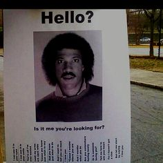 Is it me you're looking for??