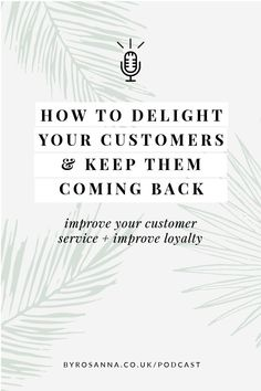 How to delight your customers and keep them coming back for more, improving your customer loyalty in your freelance business #customerservice #delightcustomers #clientservice Email Marketing Software, Content Marketing, Social Media Marketing, Digital Marketing, Business Advice, Online Business, Existing Customer, Creative Business, Improve Yourself
