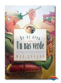 Max Lucado's Wemmicks: If I Only Had a Green Nose, Picture Book By: Max Lucado (a sequel to You Are Special) Max Lucado, John Maxwell, Great Books, My Books, Teen Books, Peer Pressure, Award Winning Books, You Are Special, Life Quotes Love