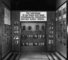 """Exhibition entitled """"""""The physical and emotional appearance of the Jews"""", which opened at the Museum of Natural History in Vienna in 1939."""