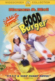 "Good Burger-  Two dim-witted teenage boys, are forced to save the fast-food restaurant they work at from going out of business, despite a new-and-improved burger joint opening across the street that want to be the ""Top Dog"" in the fast food industry."