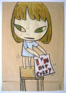 I'm Not Crazy by Yoshitomo Nara, 2007