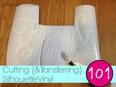 Cutting Vinyl with Silhouette 101