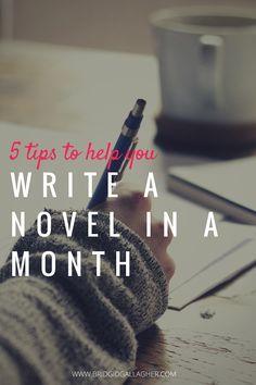 Write a Novel in a Month // www.bridgidgallagher.com