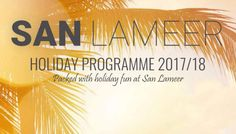 Find out what is in store for you and the family during the December holidays by browsing through our Holiday Program. #SanLameer bit.ly/SanLameerHolidayProgramme 5 Star Spa, Holiday Program, December Holidays, Tropical Paradise, San, Store, Business