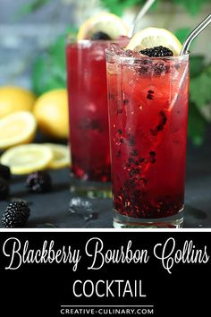 Blackberry Bourbon Collins Cocktail : Bourbon : DrinkWire