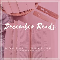 My monthly wrap up, featuring the books I read during the month of January In other words, the first three books for the year.