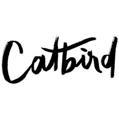 Catbird Logo ❤ liked on Polyvore featuring text, backgrounds, logos, phrase, quotes, article, magazine and saying