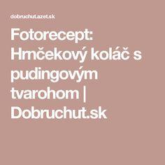 Fotorecept: Hrnčekový koláč s pudingovým tvarohom | Dobruchut.sk