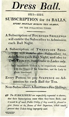 Jane Austen times, Subscription for 24 balls, every Monday during the season.