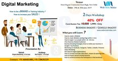 Boost up your income by adding some business strategy. Two days workshop, make your business brand. Join now || Limited Seats  Digital Marketing workshop in Delhi  For more information visit:- www.webmokmidas.com Or call us on: - 8684031003 || 7206282229 Digital Marketing Services, Seo Services, Online Marketing, Business Analyst, Business Branding, Marketing Institute, Internet Marketing Course, Free Mind, Promote Your Business