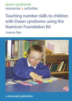 Teaching Number Skills to Children with Down Syndrome using the Numicon Foundation Kit