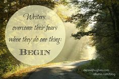 I've never met a writer who wasn't intimately acquainted with fear... http://allume.com/2013/07/how-writers-can-overcome-fear-with-one-word-begin/