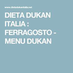 DIETA DUKAN ITALIA : FERRAGOSTO - MENU DUKAN