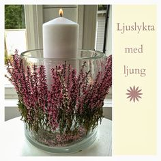 Linda´s Goda: Ljuslykta med ljung | candle and heather
