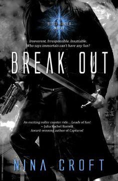 Break Out (Blood Hunter) by Nina Croft, http://www.amazon.com/dp/B0096BCVH4/ref=cm_sw_r_pi_dp_Ju2Ssb15RYDYP