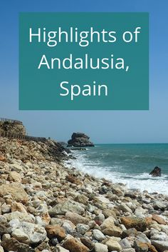 Adoration 4 Adventure's highlights of Andalusia, Spain including Malaga, Granada, Seville, Cadiz, Tarifa, and La Linea de la Concepcion.
