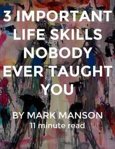 Some life skills are more valuable than others. Here are three you probably never learned. http://mrk.mn/2eVkqdg