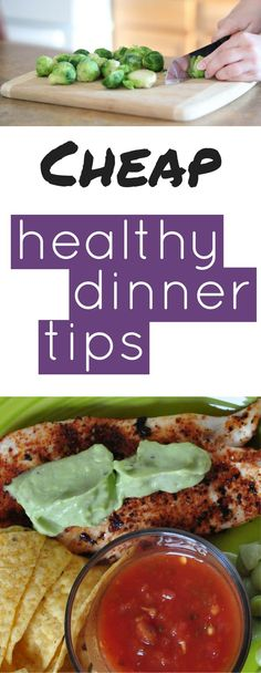 Cheap health dinners aren't easy to come by. These easy dinner tips help keep you in budget.