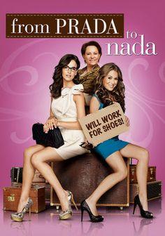 From Prada to Nada, 2011
