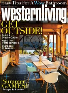 everest's house in western living by elevation design studios magazine cover page Magazine Cover Page, Western Canada, Summer Games, Living Magazine, Source Of Inspiration, Get Outside, Stargazing, Magazine Design, House Design