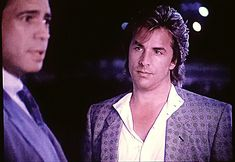 Don Johnson and Reni Santoni in Miami Vice 80s Fashion Men, Don Johnson, Miami Vice, Woody Allen, You Look Like, Actors, Freeze, Pictures, Photos