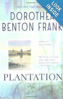 Plantation (Lowcountry Tales): Dorothea Benton Frank: 9780425194188: Amazon.com: Books