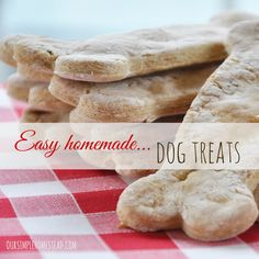 Easy Homemade Dog Treats - Our Libby-girl loves her homemade dog treats, and they are a healthy cost-effective alternative to the pricey dog treats we could buy. #dogtreats