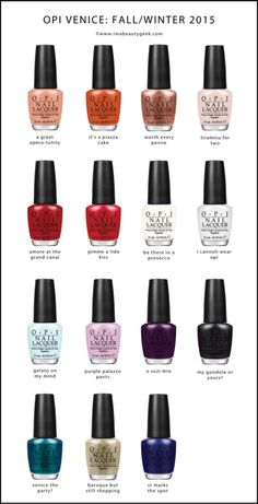 OPI Venice Collection Fall 2015 - Beauty Trends and Latest Makeup Collections Opi Nail Colors, Fall Nail Colors, Nail Polish Collection, Makeup Collection, Cute Nails, Pretty Nails, Opi Nails, Opi Nail Polish Names, Latest Makeup