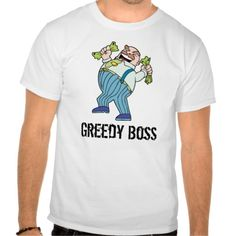 Greedy Boss Cartoon Tshirt