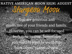 Native American Moon Sign: August Sturgeon Moon