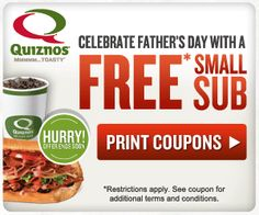 Celebrate Father's Day with a Free Quiznos Sub