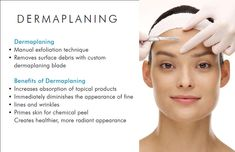 We are now offering Dermaplaning!