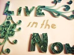 I want to try Quilling but have not gotten to it yet.