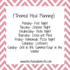 How to Start Saving - Themed Meal Planning ideas. Think I'll alter this a little for Meatless or Seafood Mondays, since we occasionally have vegetarian meals. Love planning for leftovers + Sunday idea. Get organized! Planning Menu, Family Meal Planning, Planning Budget, Monthly Meal Planning, Lesson Planning, Meal Planner, Make Ahead Meals, Freezer Meals, Budget Meals
