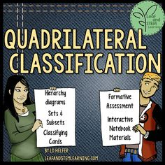 Classifying Quadrilaterals--Hierarchy, Sets and Subsets