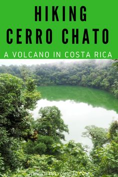 Hiking Cerro Chato in La Fortuna, Costa Rica is a tough but rewarding trek.  #costarica