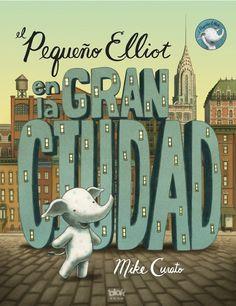 Una conmovedora historia sobre el valor de la amistad. El pequeño Elliot es un elefante de lunares de colores que vive en la gran ciudad de Nueva York. Como es muy pequeño, a veces le cuesta trabajo ser visto, sobre todo cuando intenta pedir cupcakes en una pastelería. (De 0 a 5 años)
