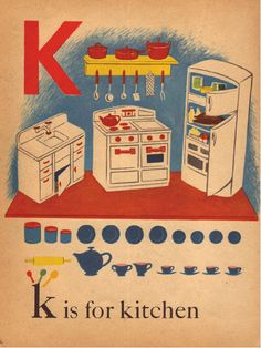 """K"" is for Kitchen Vintage Cookbooks, Vintage Children's Books, Vintage Ephemera, Vintage Cards, Vintage Paper, Alphabet Cards, Alphabet Book, Images Vintage, Vintage Pictures"