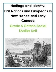 Heritage and Identity: First Nations and Europeans In New France and Early Canada Stop worrying about how to meet the demanding new Ontario Social Studies curriculum. This unit is a comprehensive collection of developmentally appropriate research for Social Studies Curriculum, Social Studies Lesson Plans, Teaching Social Studies, Teaching Resources, Canadian Social Studies, Teacher Classroom Decorations, Classroom Ideas, Social Organization, Classroom Organization