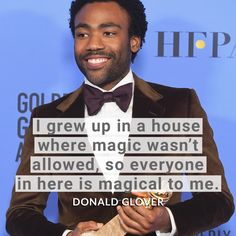 Donald Glover  #goldenglobes2017 #quotes