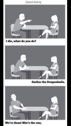 Dragon ball z speed dating meme gather